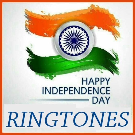 August 15th Happy Independence Day Ringtones