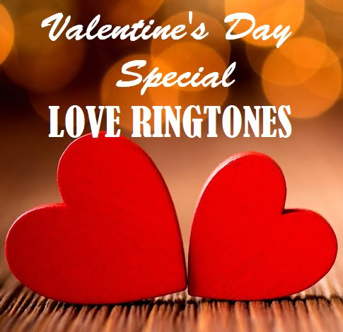 Valentine's Day Special Love Ringtones