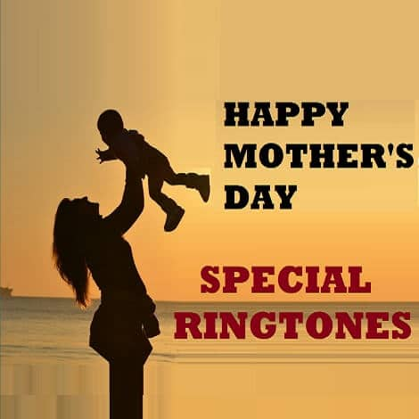 Mothers Day Special Ringtones, Amma Ringtones Telugu